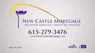 Buying a House With a HECM Reverse Mortgage NEW CASTLE MORTGAGE NASHVILLE
