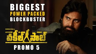 Vakeel Saab Promo 5 - Biggest Power Packed Blockbuster | Pawan Kalyan | Sriram Venu | Thaman S
