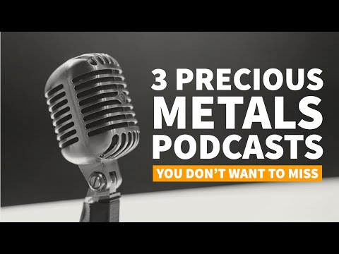 Top 3 precious metals podcasts: Learn from the best of the best