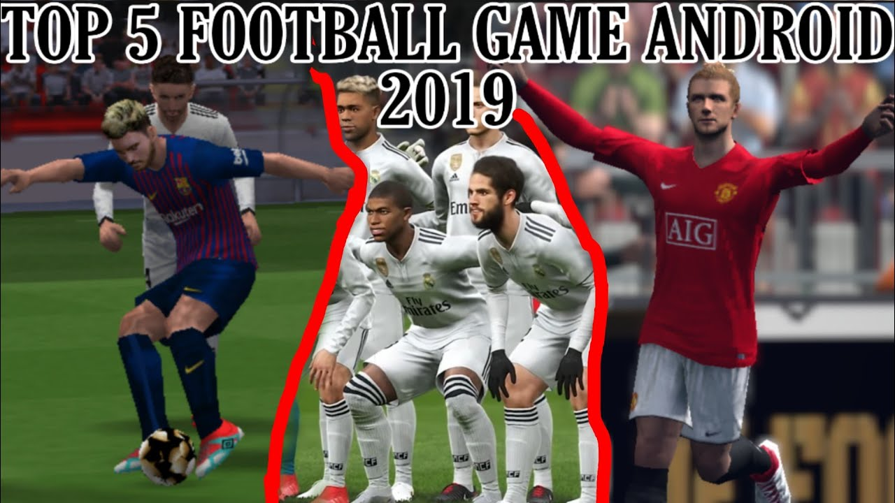 TOP 5 Game Sepak bola Android terbaik 2019 - Best Football ...
