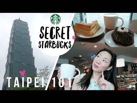 Secret Starbucks Location in Taipei 101 ♥  Taipei, Taiwan Vlog