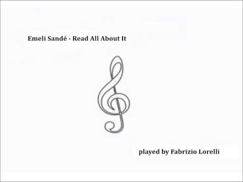 Read All About it - Emeli Sandé (Piano Cover / Fabrizio Lorelli)
