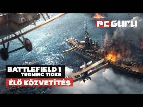Battlefield 1: Turning Tides / Teszteljük a 3. kiegészítőt