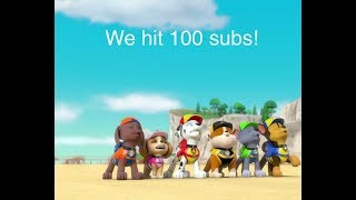WE HIT 100 SUBS!!!