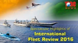 Spectacular Highlights of International Fleet Review 2016