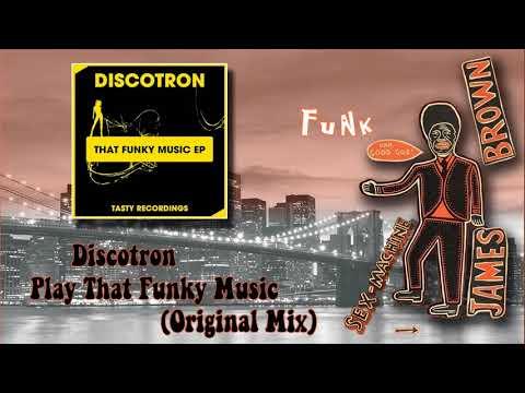 Play That Funky Music (Original Mix) - Discotron | Shazam