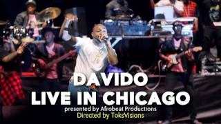 Davido Live in Chicago 2017[ Full Video ]  An Afrobeat Productions