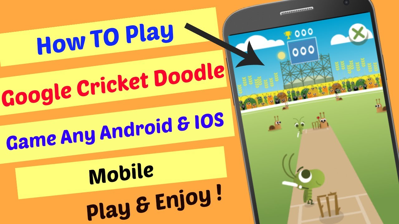 How To Play Google Cricket Doodle Icc Champions Trophy Game Any Android Ios Mobile