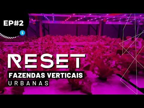 RESET   Ep. 2: Fazendas Verticais Urbanas