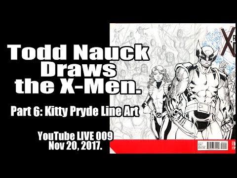 Todd Nauck Live Art Broadcast 009: X-Men group shot, Kitty Pryde line art