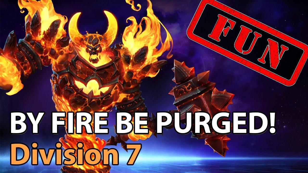 ► Heroes of the Storm: By Fire Be Purged! - Division 7 - Heroes Lounge
