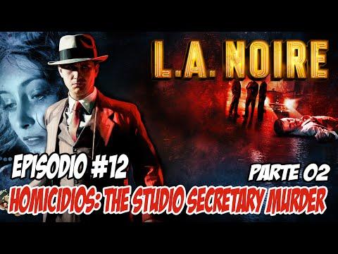 L.A. Noire #12 - HOMICÌDIOS: The Studio Secretary Murder (PT. 2)