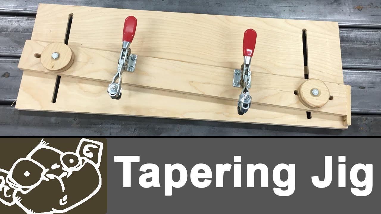 make a tapering jig – monoloco workshop