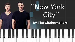 "The Chainsmokers - ""New York City"" Piano Tutorial - Chords - How To Play - Cover"