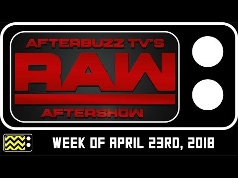WWE's RAW for April 23rd, 2018  & Reaction  AfterBuzz TV