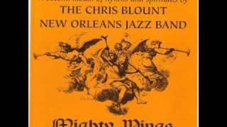The Chris Blount New Orleans Jazz Band - Mighty Wings