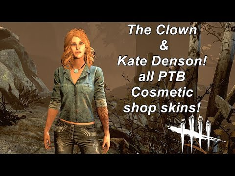 Dead by Daylight  The Clown & Kate Denson PTB Cosmetic shop skins!