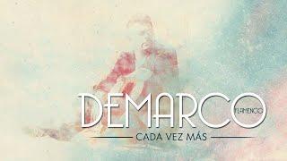 Demarco Flamenco - Cada vez más (Lyric)