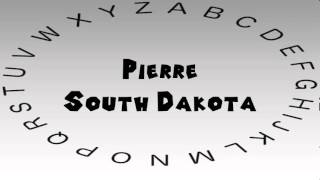 How to Say or Pronounce USA Cities — Pierre, South Dakota