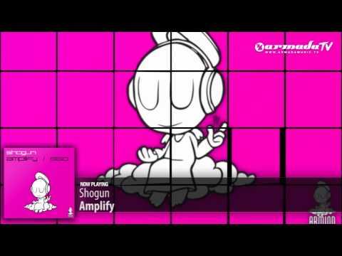 Shogun - Amplify (Original Mix)