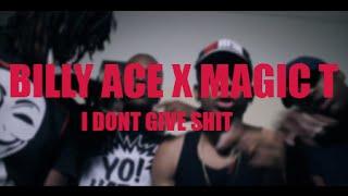 ACE X MAGIC T - I DONT GIVE SHIT ( JAN 2015 )
