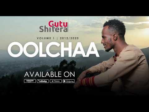 Download Oolchaa - Gutu Shifera (Gold Release)