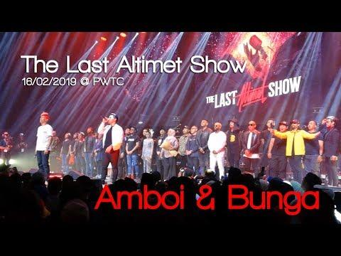 THE LAST ALTIMET SHOW ᴴᴰ - Amboi & Bunga  [16/02/2019]