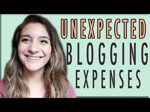 UNEXPECTED BLOGGING EXPENSES ● STARTING A BLOG