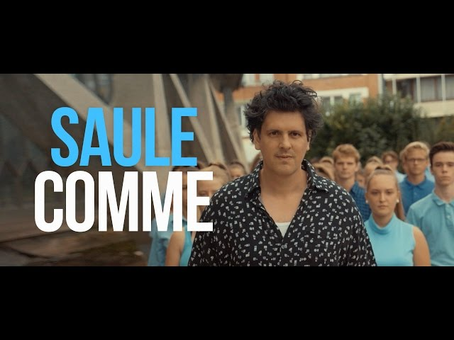Saule - Comme [CLIP OFFICIEL]