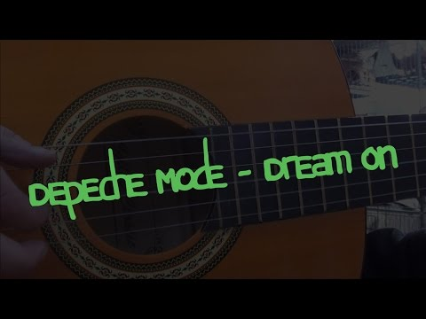 Dream On by Depeche Mode - redone guitar tutorial (now with tabs)