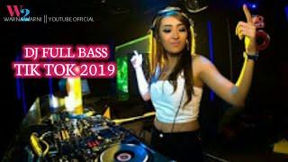 Download FULL BASS !!! DJ TIK TOK TERBARU 2019