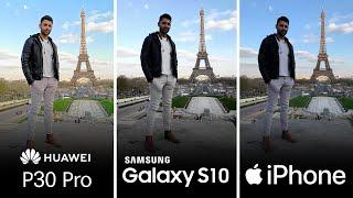 Huawei P30 Pro vs Samsung S10 Plus vs iPhone XS Max Camera Test Comparison