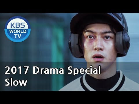 SLOW | 슬로우 [KBS Drama Special / 2017.11.29]