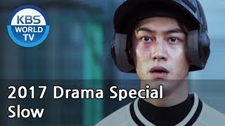 Video SLOW | 슬로우 [KBS Drama Special / 2017.11.29] download MP3, 3GP, MP4, WEBM, AVI, FLV Maret 2018