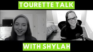 Tourette Talk with Shylah