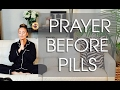 HOW PRAYER OVER PILLS CHANGED MY LIFE || Morning Routine w/ Tiffany Hendra