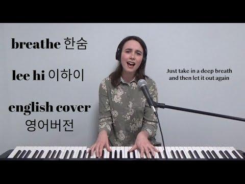 [English Cover] Breathe (한숨) - Lee Hi (이하이) - Emily Dimes 영어버전