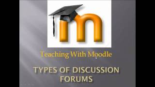 Moodle Training: Types of Discussion Forums thumbnail