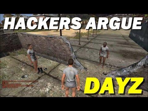 AWKWARD HACKERS ARGUE ( DAYZ STANDALONE )