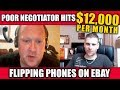 Poor Negotiator Hits $12,000/month Flipping Phones After Training With Me