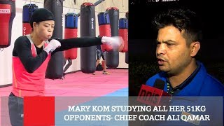 Mary Kom Studying All Her 51kg Opponents- Chief Coach Ali Qamar | Sports News