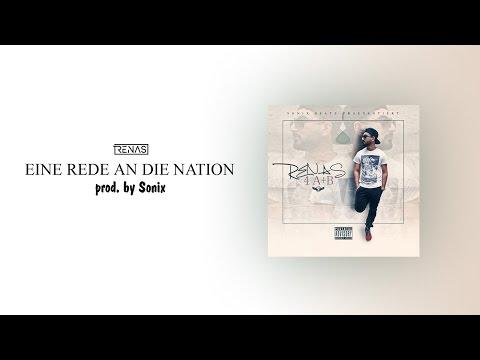 05. RENAS - Eine Rede an die Nation (prod. by Sonix Beats)