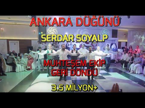 ANKARA DÜĞÜNÜ! MUHTEŞEM EKİP GERİ DÖNDÜ (SÜRPRİZ BÖYLE YAPILIR ! ) - SERDAR SOYALP
