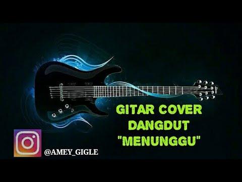 MENUNGGU Gitar Cover By Amey Adler