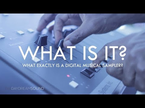 What Is A Sampler?