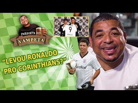 """Levou RONALDO pro Corinthians?"" PERGUNTE AO VAMPETA #9"