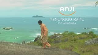 Download Lagu Anji - menunggu kamu (ost jelita sejuba) vidio lirik Mp3