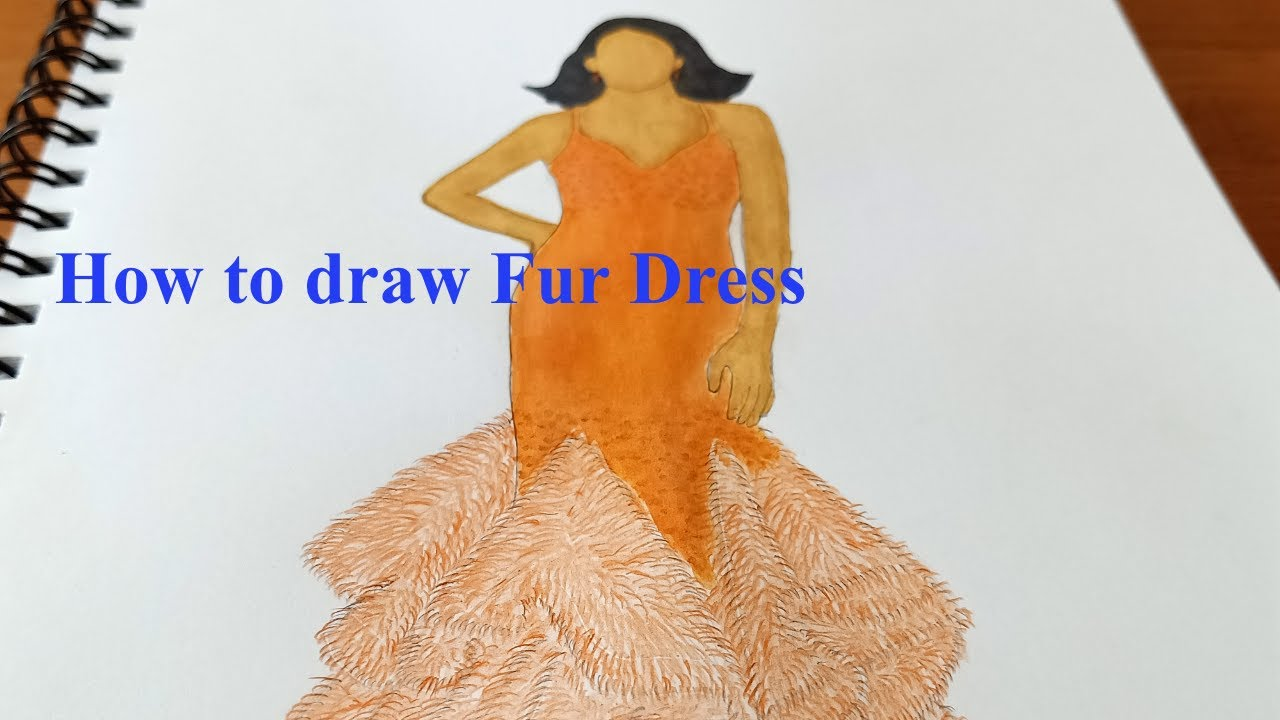 How To Draw Fur Dress Fashion Illustration Tips And Tricks How To Draw Like Fashion Designer Youtube