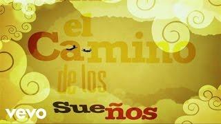 Antonio Carmona - El Camino De Los Sueños ft. Nelly Furtado
