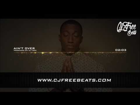 """Lecrae Type Beat Gospel Hiphop """"Ain't Over"""" {Produced By Cj Free}"""